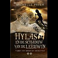 Hylas en de schaduw van de leeuwin: tijden van goden en gevechten