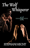 The Wolf Whisperer (Wayne County Wolves Book 14)