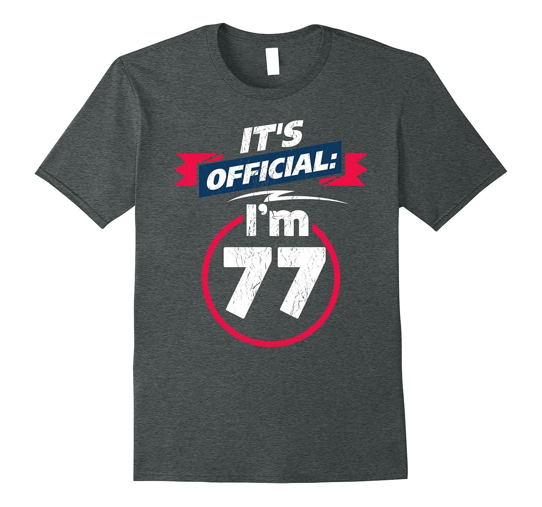 77 Year Old T Shirt 77th Birthday Present Idea Tee Shirt