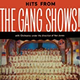 Hits From The Gang Shows!