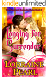 Longing For Surrender (The Nocturnal Surrender Series Book 3)