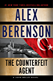 The Counterfeit Agent (John Wells Series Book 8)