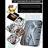 """La Mascara de la Hipocresía: """"El tesoro de los gobiernos vs la miseria de la humanidad"""" (Spanish Edition)"""