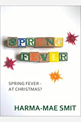 Spring Fever (Romantic Short Story) Kindle Edition
