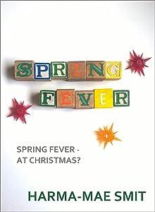 Spring Fever (Romantic Short Story)
