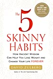 The 5 Skinny Habits: How Ancient Wisdom Can Help