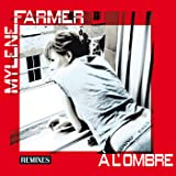 A L'Ombre (Remixes)