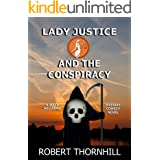 Lady Justice and the Conspiracy