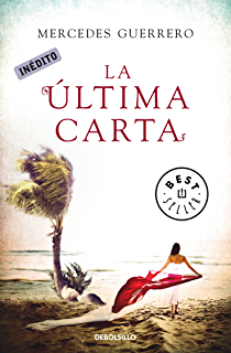 La última carta (Spanish Edition)