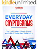 Everyday Cryptograms: 365 Large-Print Crypto-Quote Puzzles to Train Your Brain Daily