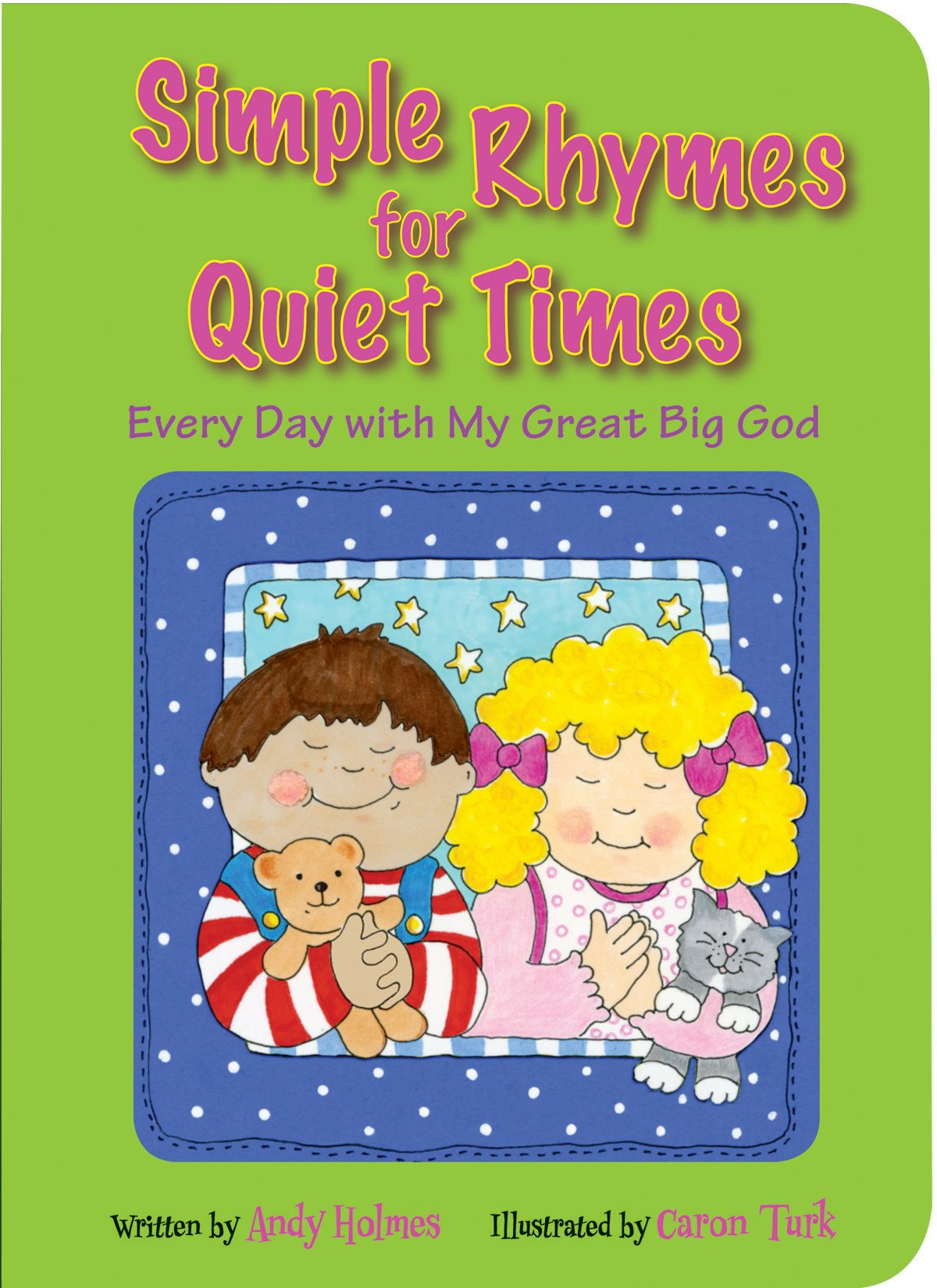 Read Online Simple Rhymes for Quiet Times: Every Day with My Great Big God pdf