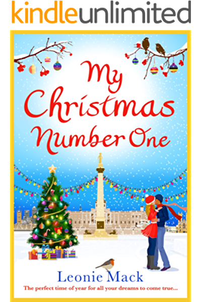Christmas Number 1 2020 My Christmas Number One: The perfect uplifting festive romance for