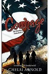 Courage (The Sisterhood Series) Kindle Edition