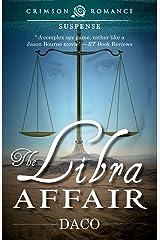 The Libra Affair (Crimson Romance) Kindle Edition