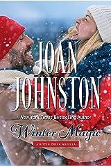 Winter Magic: A Bitter Creek Novella (King's Brats Book 5) Kindle Edition