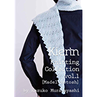 Madelinetosh Knitting Collection (Kienn Knitting Collection) (Japanese Edition)