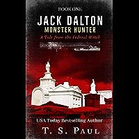 Jack Dalton, Monster Hunter: Paranormal Federal Agent (Magical Division Book 1) (English Edition)