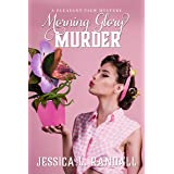Morning Glory Murder: A Pleasant View Estates Mystery