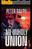 An Unholy Union: A White Collar Crime Thriller