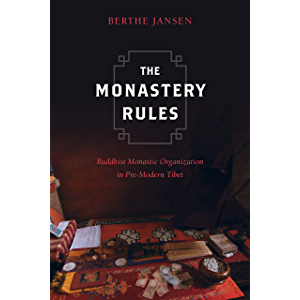 The Monastery Rules: Buddhist Monastic Organization in Pre-Modern Tibet (South Asia Across the Disciplines)