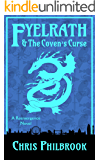 Fyelrath & the Coven's Curse (A Reemergence Novel Book 3)