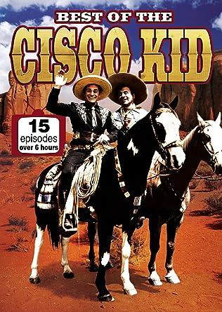 Best Of The Cisco Kid 15 Episodes