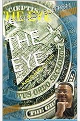 THE EYE Kindle Edition