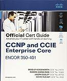 CCNP and CCIE Enterprise Core ENCOR 350-401 Official Cert Guide, 1/e