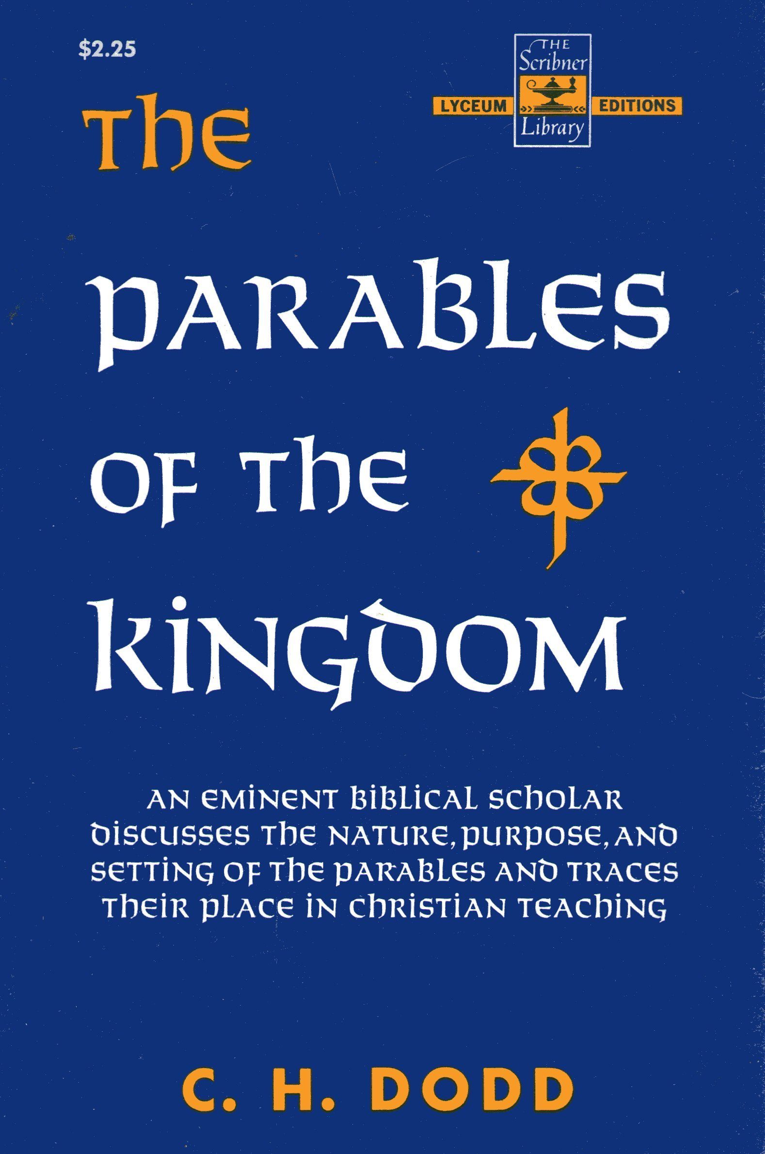 parables of the kingdom c h dodd 9780023304606 religious
