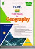 Evergreen Self Study in ICSE Geography - Class 10 (for March 2019 Examination): For March 2018 Examination