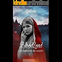 BloodLand: -Le cronache dei mostri-