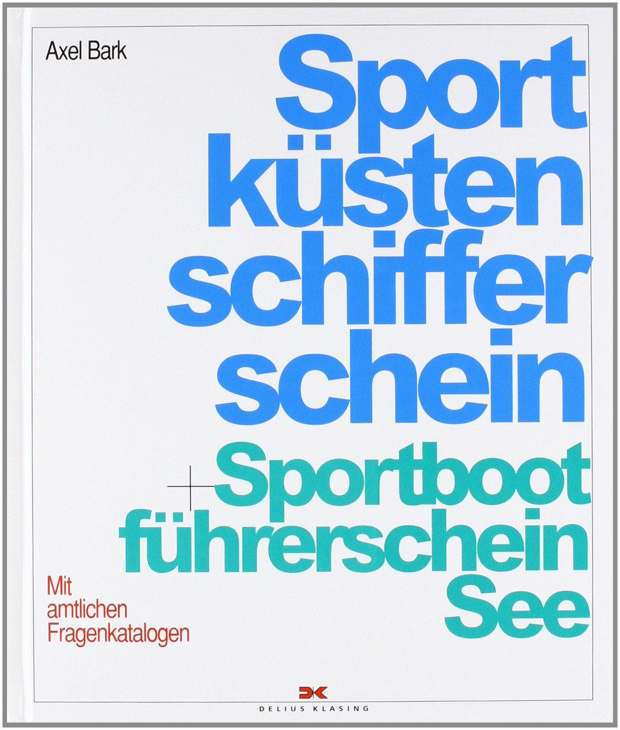 sportkstenschifferschein-sportbootfhrerschein-see-mit-amtlichen-fragenkatalogen