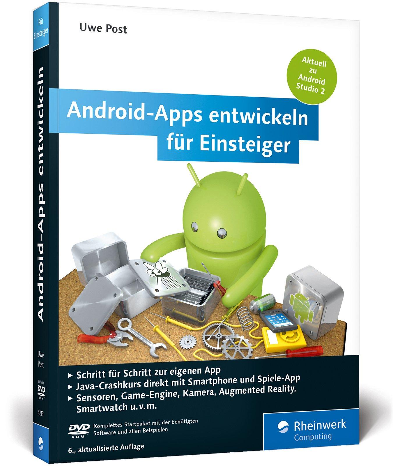Android-Apps entwickeln für Einsteiger: Eigene Apps und Spiele mit Android Studio 2.2