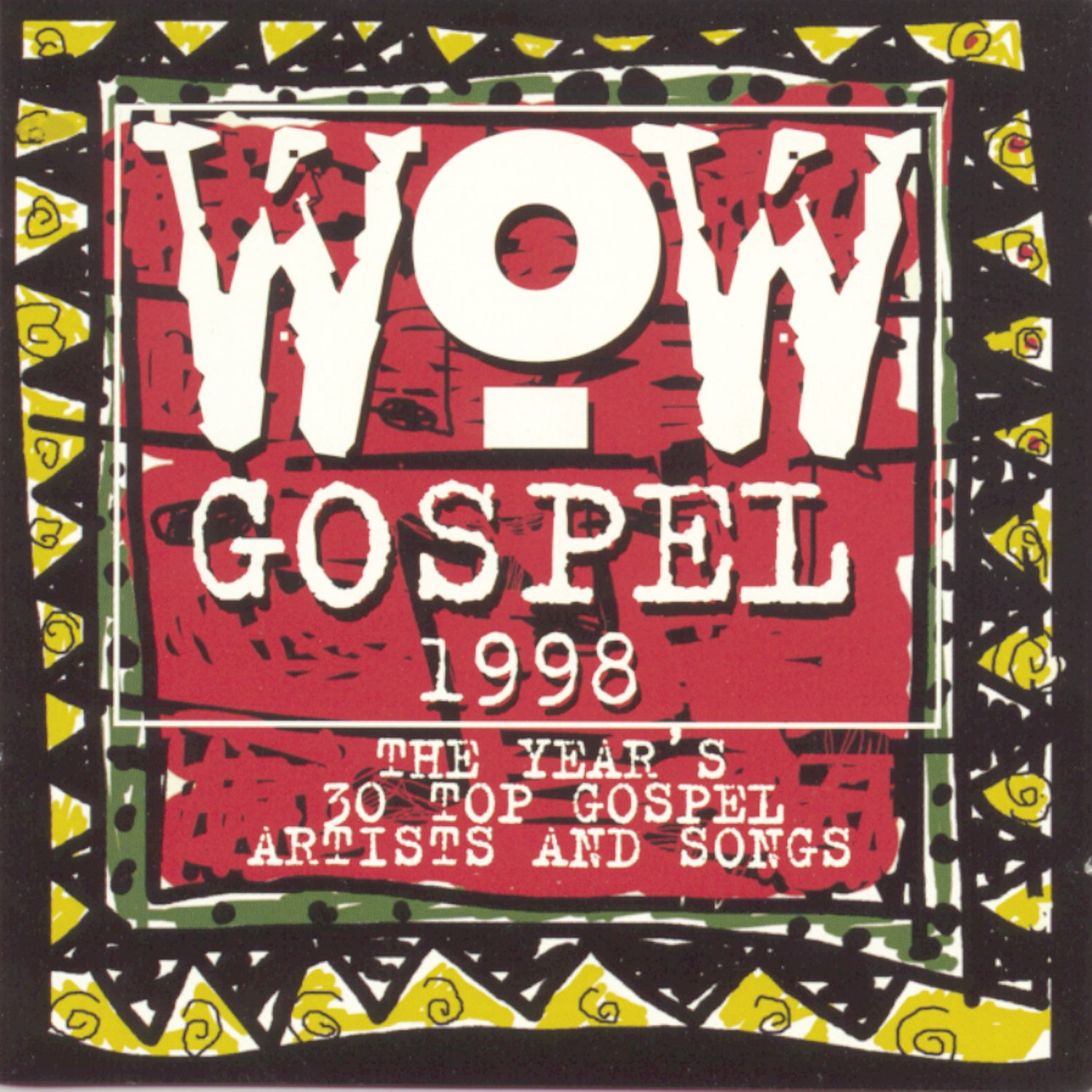 Wow Gospel 1998: The Year's 30 Top Gospel Artists And Songs by Provident Distribution Group
