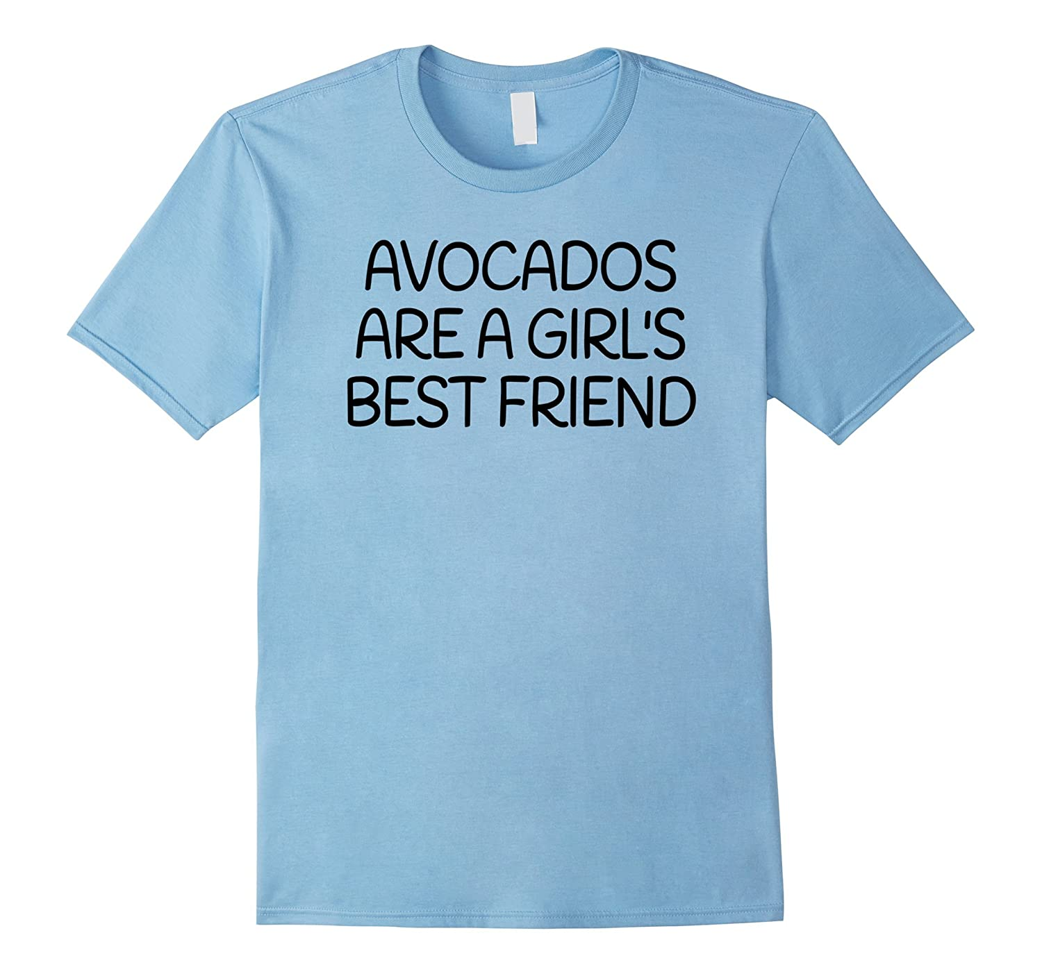 Avocados Are A Girl's Best Friend- Food Lover T-Shirt- Black