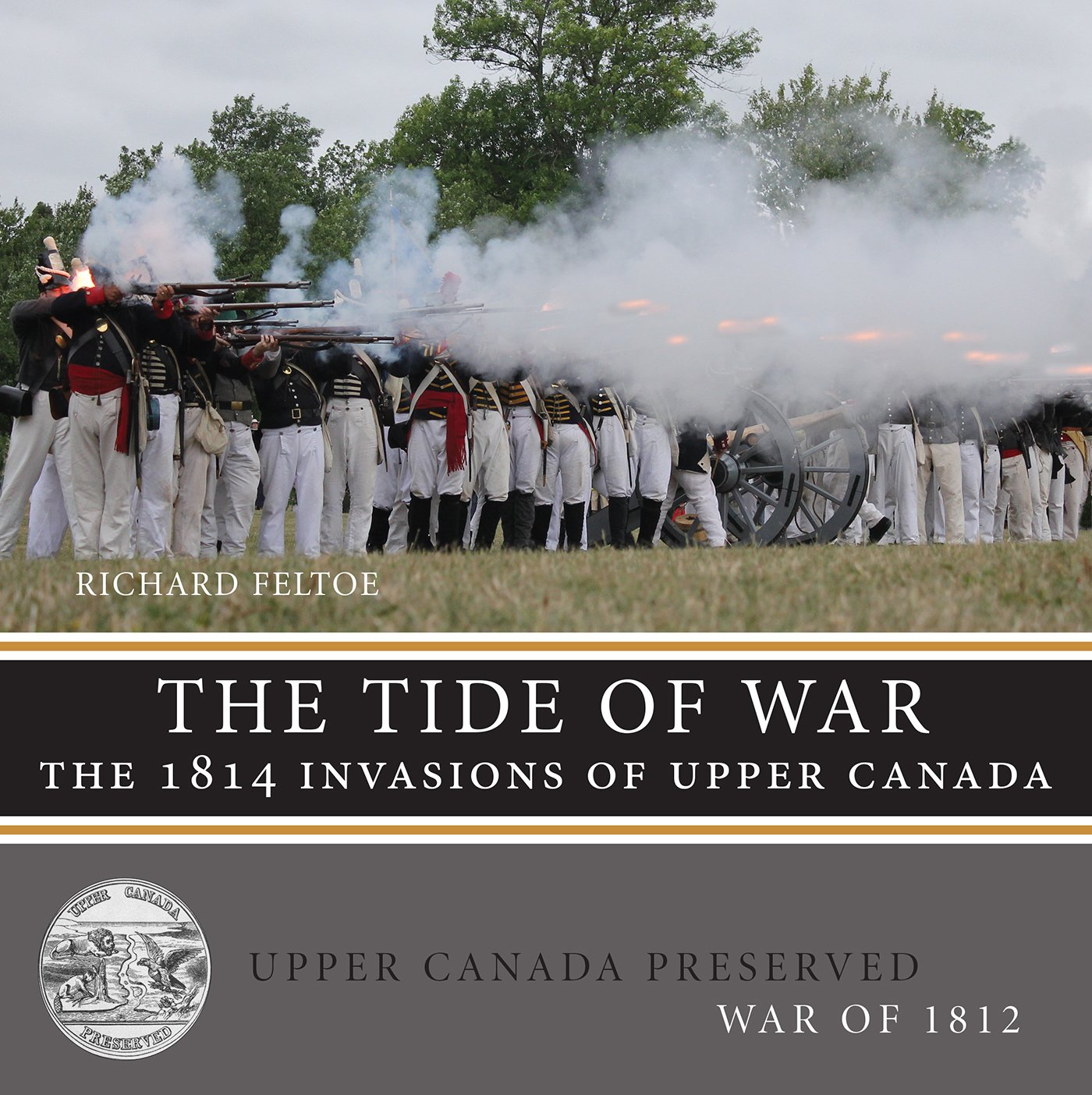 Download The Tide of War: The 1814 Invasions of Upper Canada (Upper Canada Preserved — War of 1812) PDF