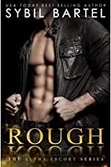 Rough (The Alpha Escort Series Book 2) Kindle Edition