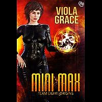 Mini Max (Team Eight: Origins Book 5)