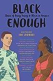 Black Enough: Stories of Black Teenhood in America
