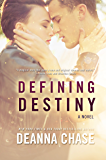 Defining Destiny (Destiny, Book 1): New Adult Romance