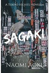 Sagaki: A Tokyo Nights Novella (Tokyo Nights: Season One) Kindle Edition