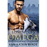 Lone Wolf's Omega: A Tale from the Mercy Hills Universe (Mercy Hills Pack)