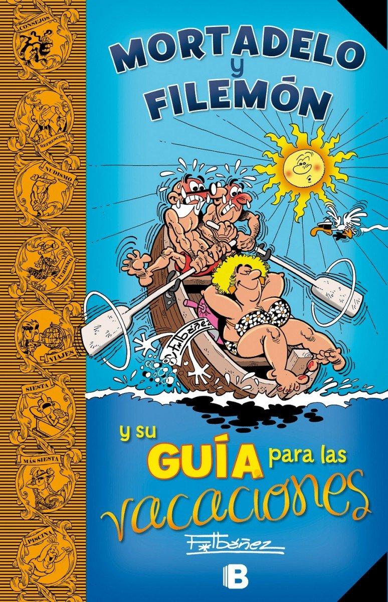 Guía Mortadelo: guía para las vacaciones / Mortadelo Guide: Guide for the Holidays (Spanish Edition) pdf epub