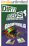 Dirty Deeds 4
