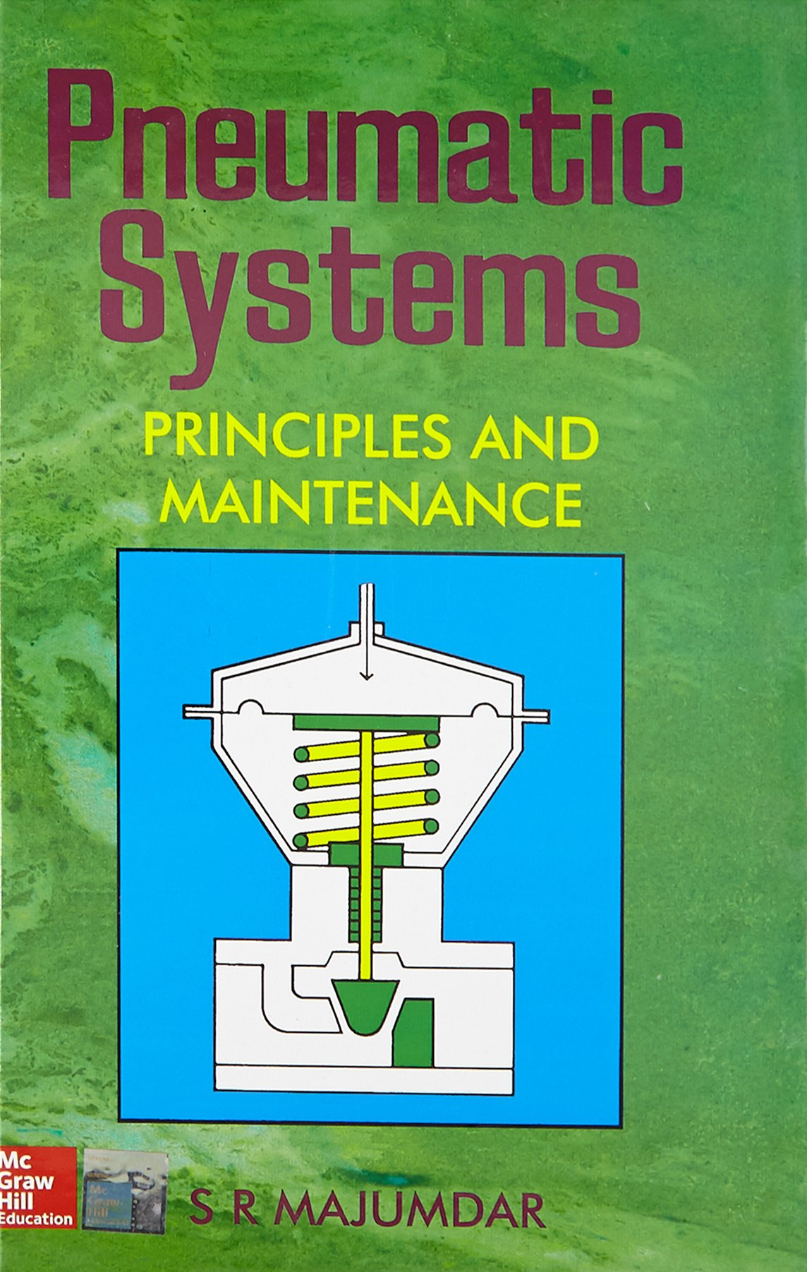 Buy Pnuematic Systems: Principles and Maintenance Book