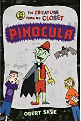 Pinocula (The Creature from My Closet) Paperback
