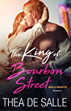 The King of Bourbon Street (NOLA Nights Book 1)