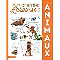 MON PREMIER LAROUSSE DES ANIMAUX