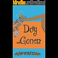 Dog Goner (Kibble Talk Book 2)