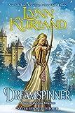 Dreamspinner: A Novel of the Nine Kingdoms Book 7